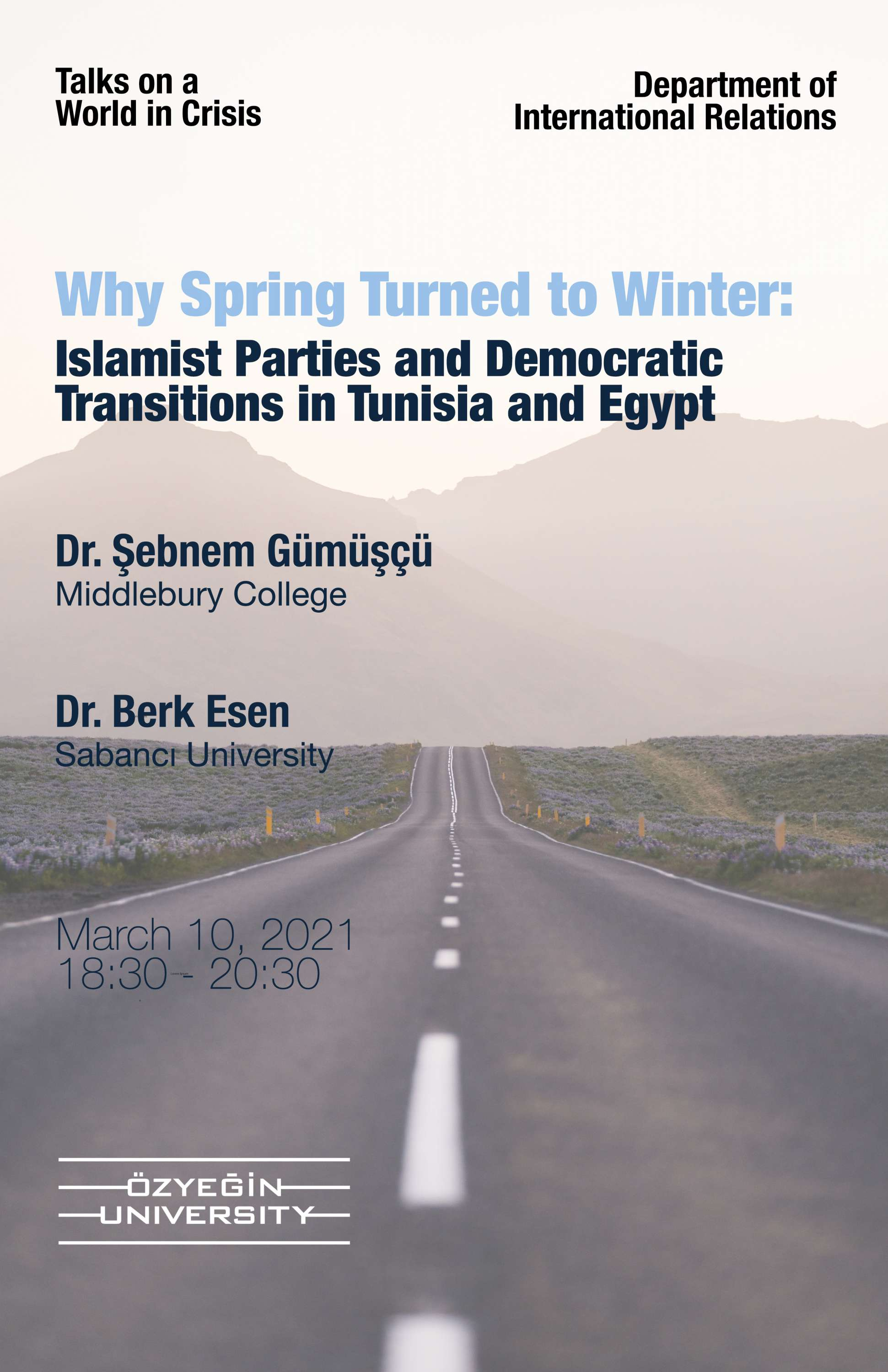 Why Spring Turned to Winter: Islamist Parties and Democratic Transitions in Tunisia and Egypt